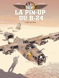 Téléchargez kindle books bittorrent gratuitement La pin-up du B-24 Tome 1 9782818967010 DJVU en francais
