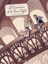Jack Manini et Hervé Richez - Le canonnier de la Tour Eiffel.