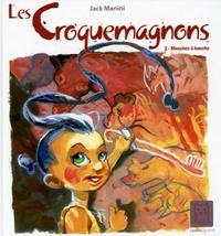 Jack Manini - Les Croquemagnons Tome 2 : Mouches à bouche.