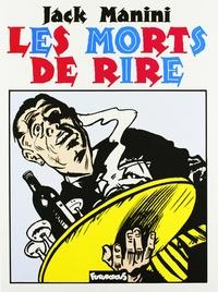 Jack Manini - Les Morts de rire.