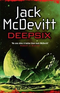 Jack McDevitt - Deepsix (Academy - Book 2) - Academy - Book 2.