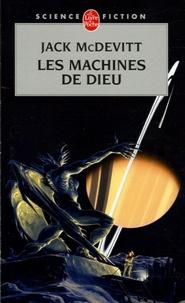 Jack McDevitt - Les Machines de Dieu.