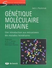 Goodtastepolice.fr Génétique moléculaire humaine. Une introduction aux mécanismes des maladies héréditaires Image
