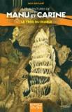 Jack Rifflart - Les aventures de Manu et Carine  : Le trou du diable.