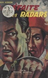 Jack Screen et Charles-Anthoine Gonnet - La défaite des radars.