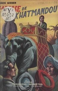 Jack Screen et Charles-Anthoine Gonnet - La passe de Khatmandou.