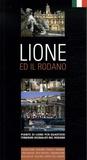 Jack Seignobos et Isabelle Muntaner - Lione - Ed il Rodano, édition en langue italienne.