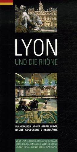 Jack Seignobos et Isabelle Muntaner - Lyon und die Rhône - Edition en langue allemande.