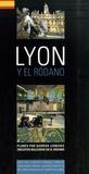 Jack Seignobos et Isabelle Muntaner - Lyon y el Rodano - Edition en langue espagnole.