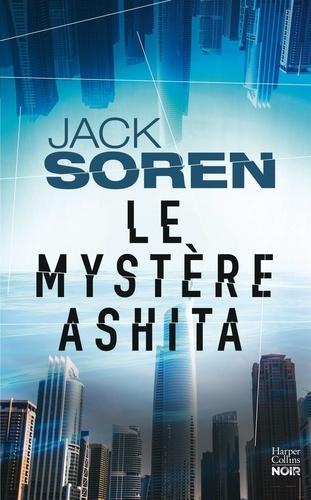Jack Soren - Le mystère Ashita.