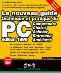 LE NOUVEAU GUIDE TECHNIQUE ET PRATIQUE DU PC. Edition 1999.pdf