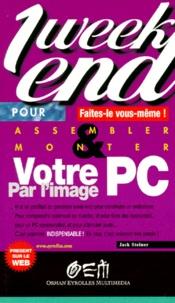 Jack Steiner - Monter votre PC par l'image.