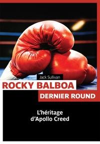 Jack Sullivan - Rocky Balboa.