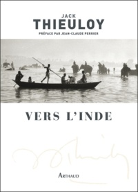 Jack Thieuloy - Vers l'Inde.