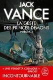 Jack Vance - La Geste des princes démons (Edition intégrale).