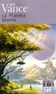 Jack Vance - La Planète Géante.