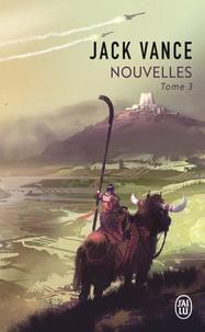 Jack Vance - Nouvelles - Tome 3.