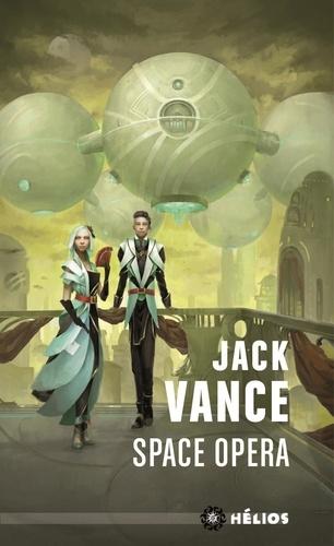Jack Vance - Space Opéra.