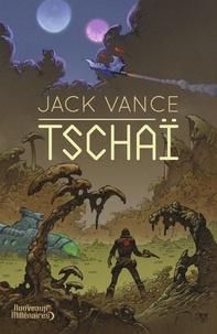 Jack Vance - Tschaï.