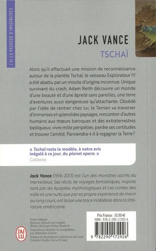 Tschaï. Le Chasch ; Le Wankh ; Le dirdir ; Le pnume