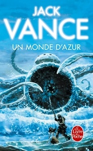 Jack Vance - Un monde d'azur.