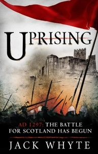 Jack Whyte - Uprising.