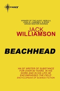 Jack Williamson - Beachhead.