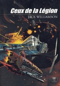 Jack Williamson - Ceux de la Légion.