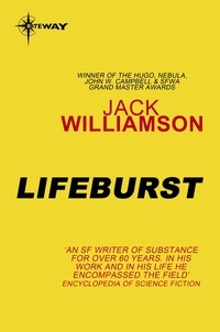 Jack Williamson - Lifeburst.