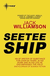 Jack Williamson - Seetee Ship.