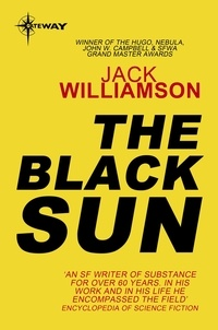 Jack Williamson - The Black Sun.