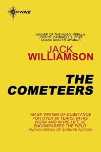 Jack Williamson - The Cometeers.