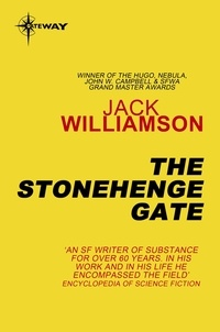 Jack Williamson - The Stonehenge Gate.