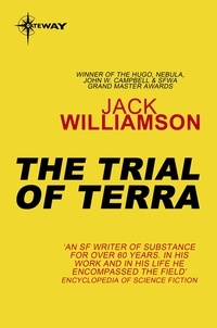 Jack Williamson - The Trial of Terra.