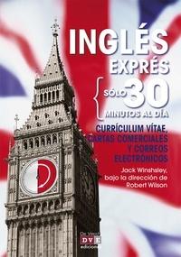 Jack Winshsley - Inglés exprés: Currículum vitae, cartas comerciales y correos electrónicos.