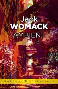 Jack Womack - Ambient.