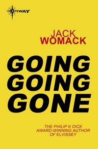 Jack Womack - Going Going Gone.