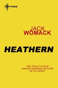 Jack Womack - Heathern.