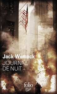 Jack Womack - Journal de nuit.