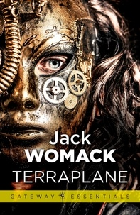 Jack Womack - Terraplane.