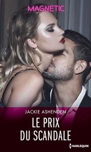Jackie Ashenden - Le prix du scandale.