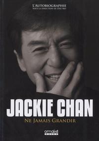 Ne jamais grandir - Jackie Chan |