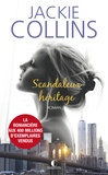 Jackie Collins - Scandaleux héritage.