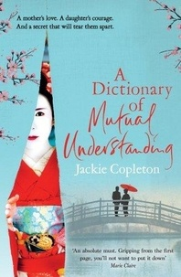 Jackie Copleton - A dictionary of mutual understanding.