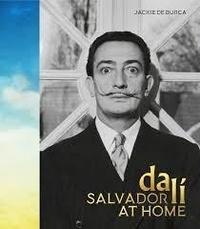 Jackie De Burca - Salvador Dali at Home.