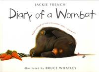Jackie French et Bruce Whatley - Diary of a Wombat.