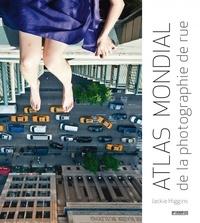 Jackie Higgins - Atlas mondial de la photographie de rue.
