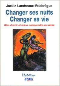 Changer ses nuits, changer sa vie. Bien dormir et mieux comprendre ses rêves.pdf