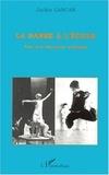 Jackie Lascar - La danse à l'école - Pour une éducation artistique, Témoignages : récits d'expériences en classe, Pistes et outils pour l'enseignant.