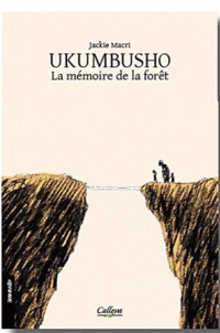Jackie Macri - Ukumbusho - La mémoire de la forêt.